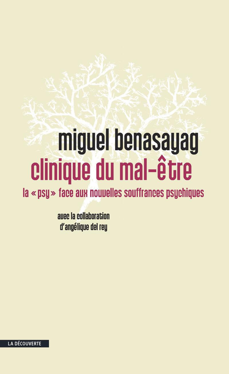 Clinique du mal-être - Miguel BENASAYAG