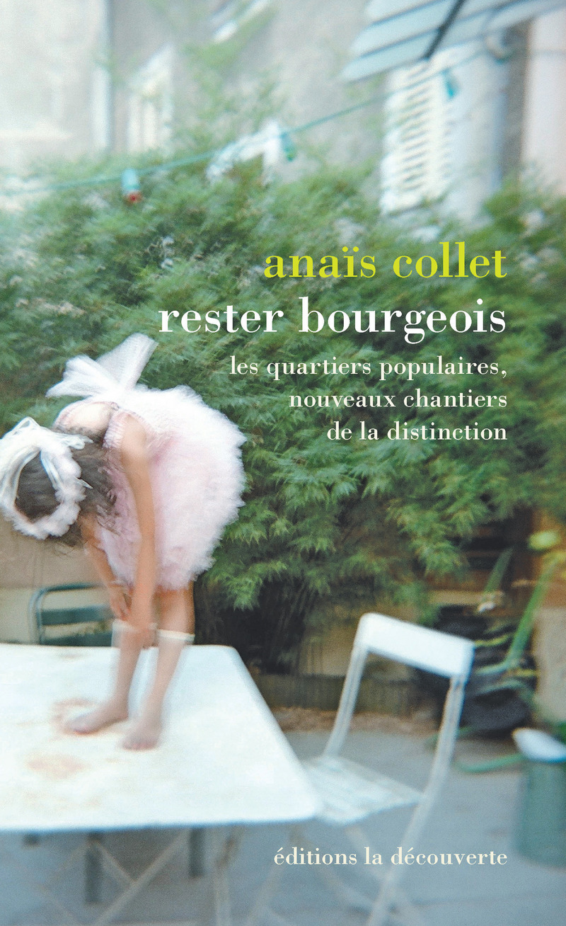 Rester bourgeois - Anaïs COLLET