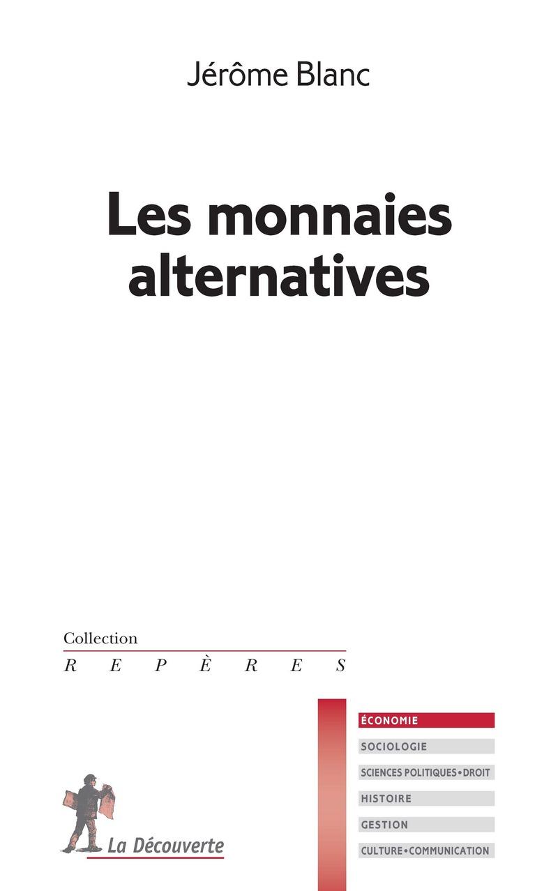 Les monnaies alternatives - Jérôme BLANC