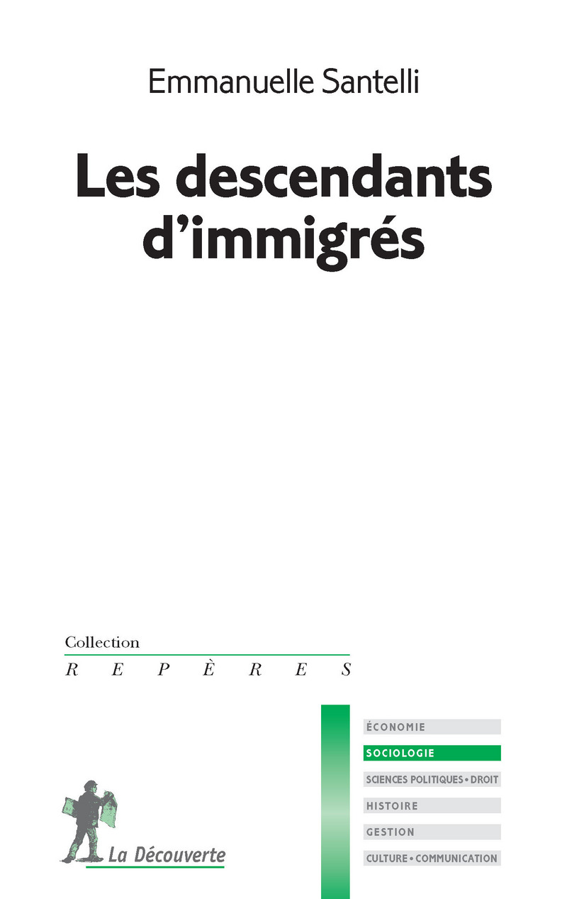 Les descendants d'immigrés - Emmanuelle SANTELLI