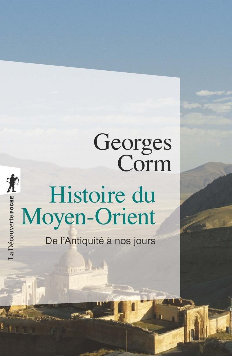 Histoire du Moyen-Orient - Georges CORM