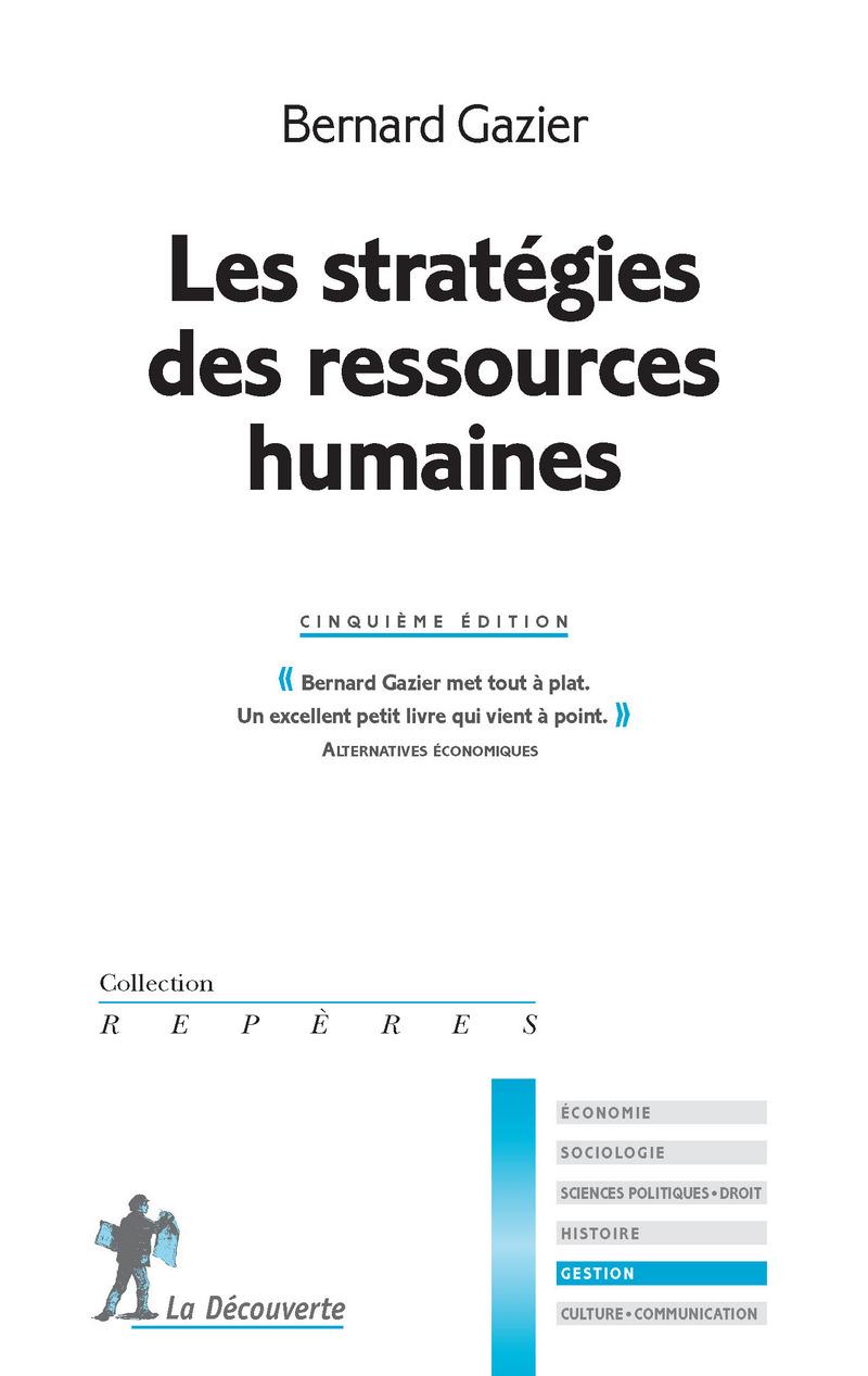 Les stratégies des ressources humaines - Bernard GAZIER