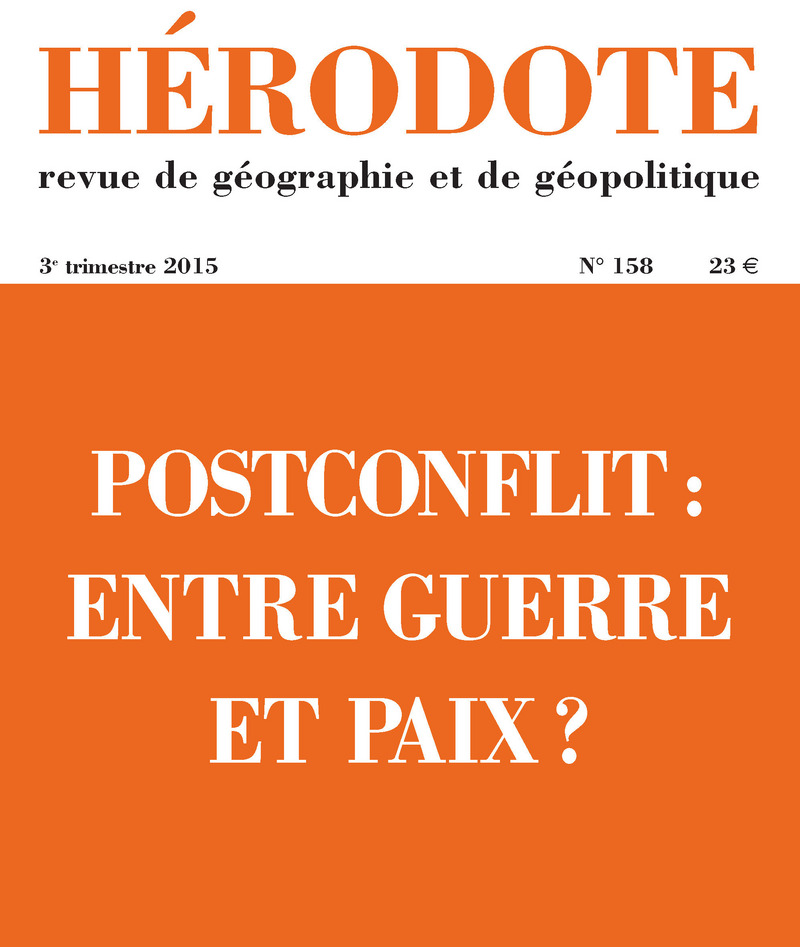 Postconflit : entre guerre et paix ? -  REVUE HÉRODOTE