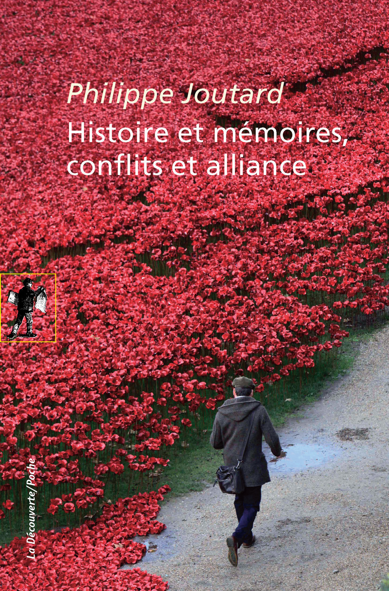 Histoire et mémoires, conflits et alliance - Philippe JOUTARD