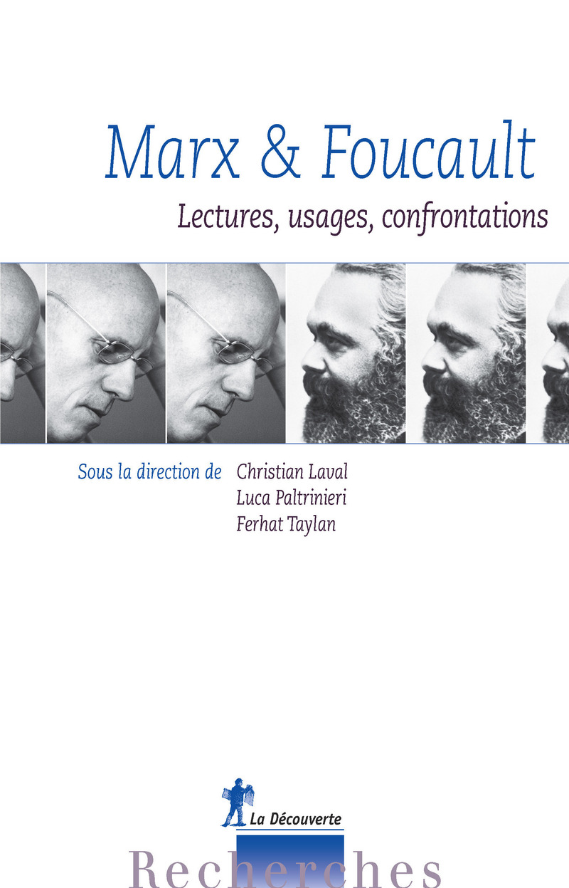 Marx & Foucault - Christian LAVAL, Luca PALTRINIERI, Ferhat TAYLAN