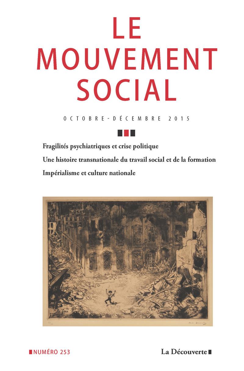 Varia. Fragilités psychiatriques et crise politique -  REVUE LE MOUVEMENT SOCIAL