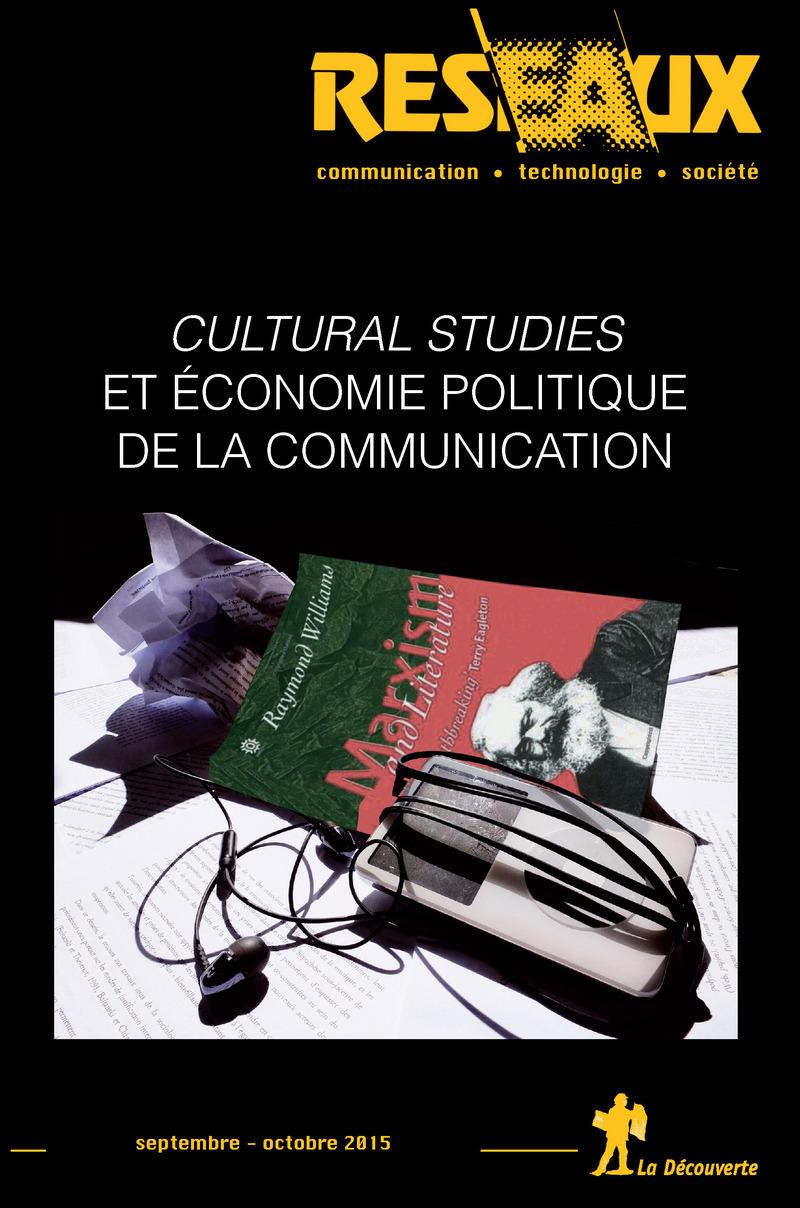 Cultural studies et économie politique de la communication -  REVUE RÉSEAUX