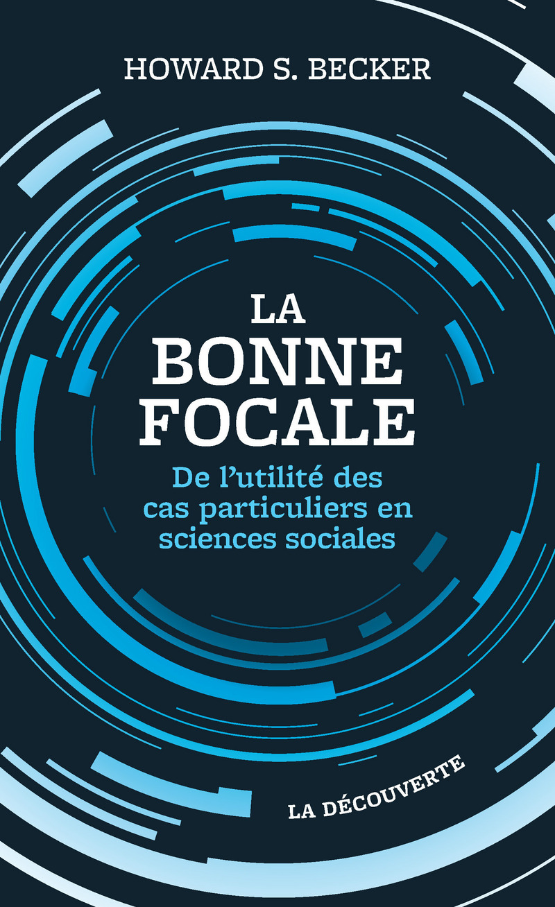 La bonne focale - Howard S. BECKER