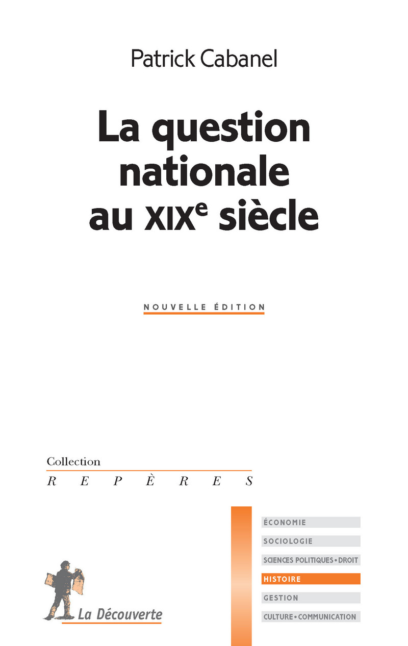La question nationale au XIXe siecle - Patrick CABANEL