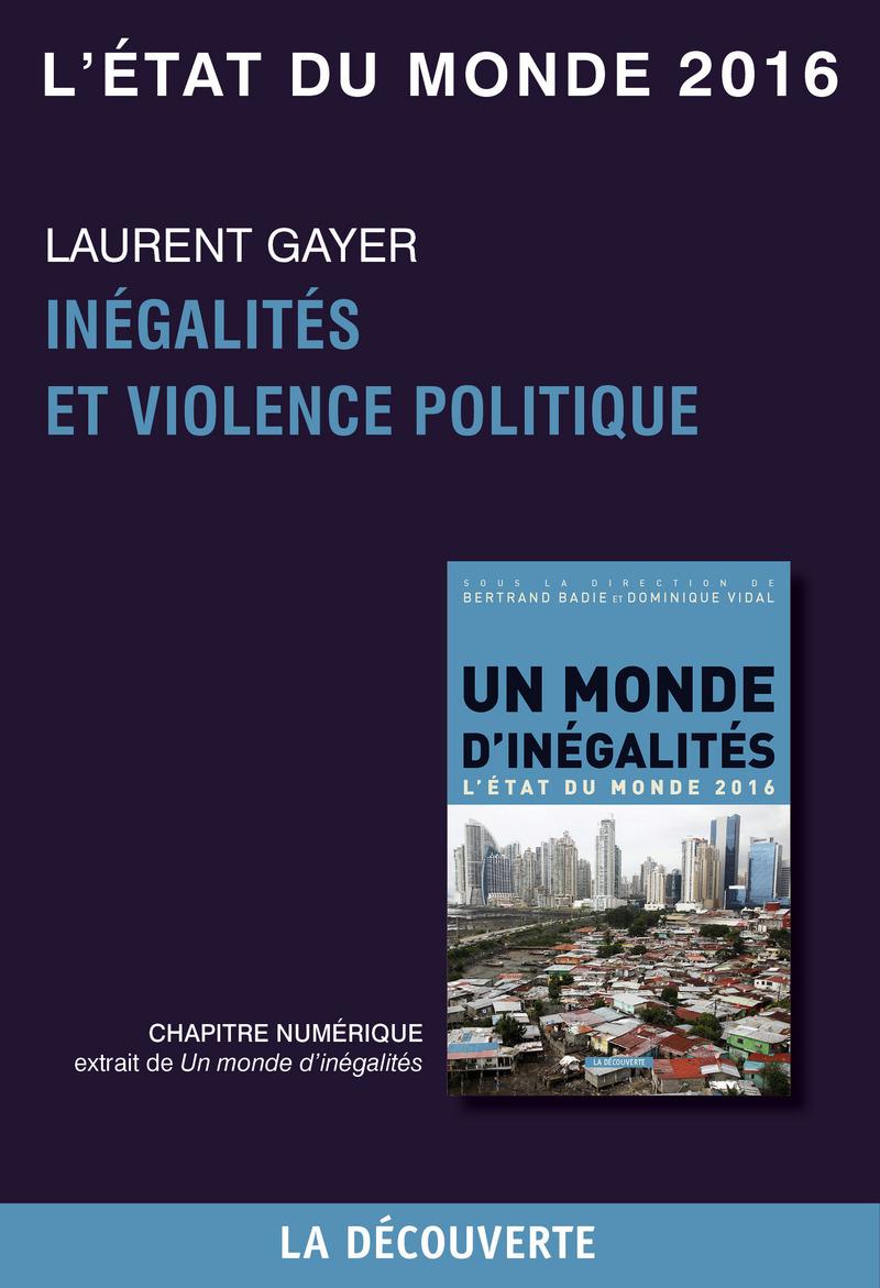 Chapitre L'état du monde 2016 - Inégalités et violence politique - Laurent GAYER
