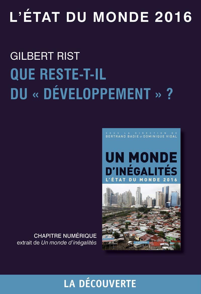 """Chapitre L'état du monde 2016 - Que reste-t-il du """"développement"""" ? - Gilbert RIST"""