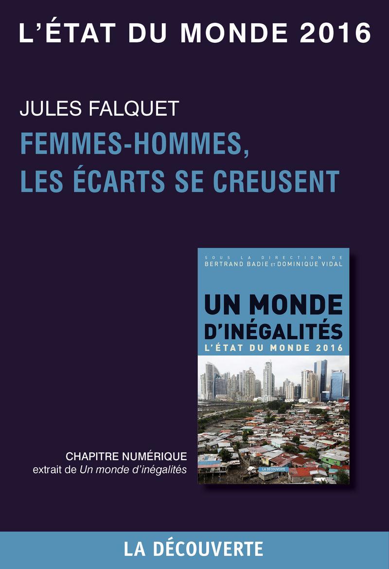 Chapitre L'état du monde 2016 - Femmes-hommes, les écarts se creusent - Jules FALQUET