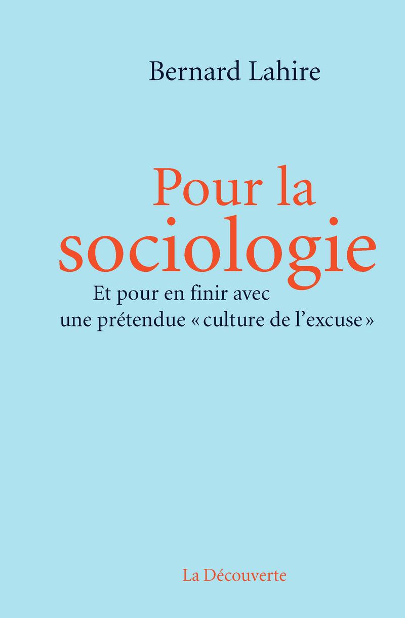 Pour la sociologie - Bernard LAHIRE