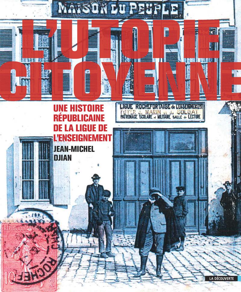 L'Utopie citoyenne - Jean-Michel DJIAN
