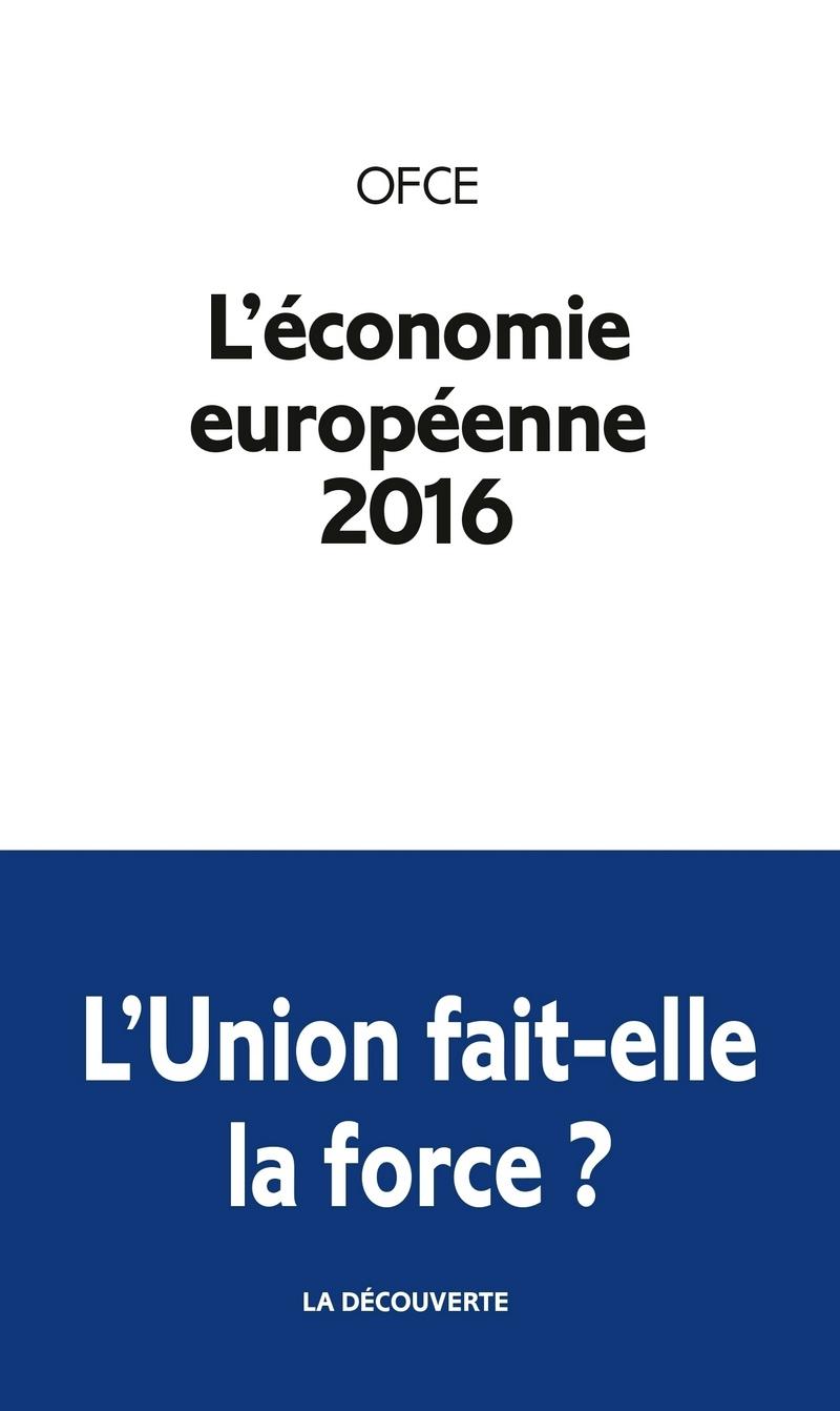 L\'économie européenne 2016