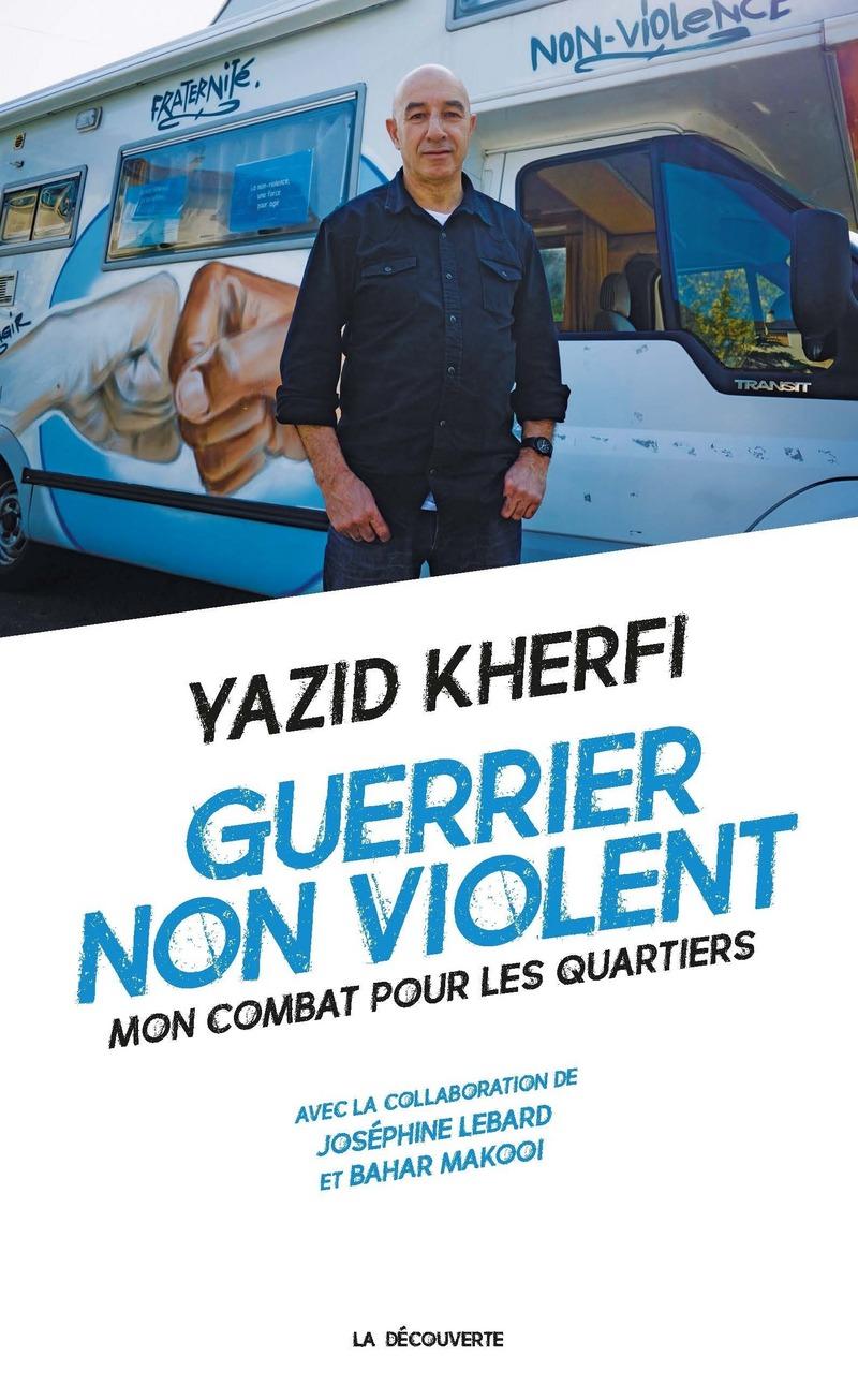Guerrier non violent - Yazid KHERFI