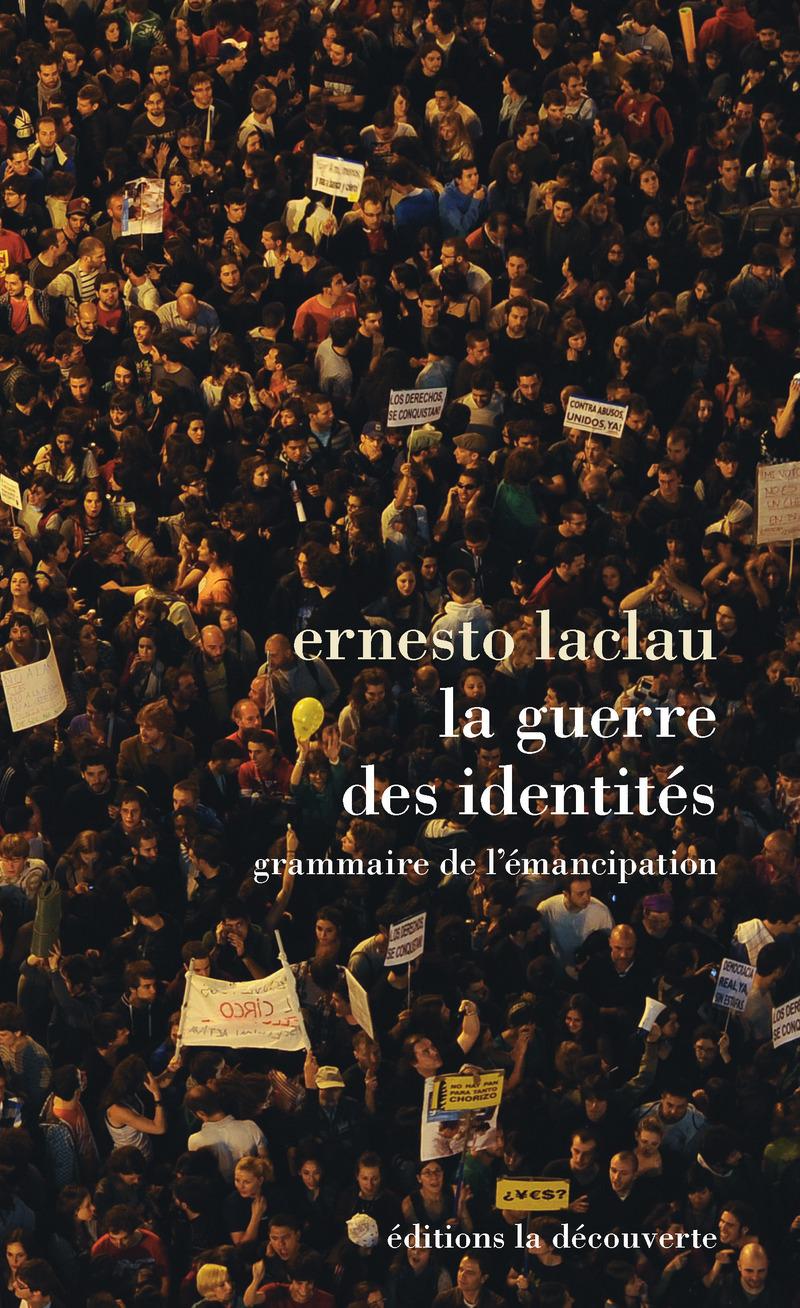 La guerre des identités - Ernesto LACLAU