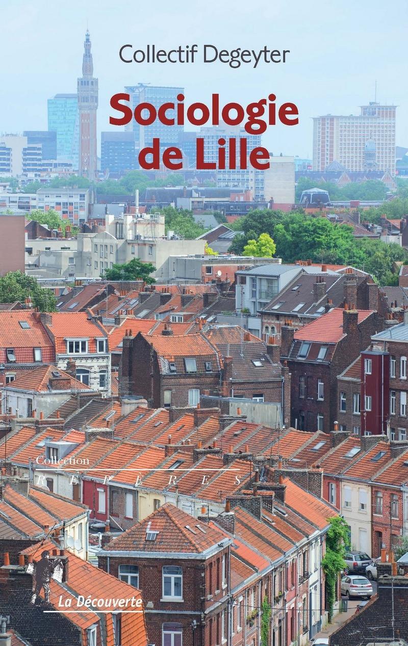 Sociologie de Lille -  COLLECTIF DEGEYTER