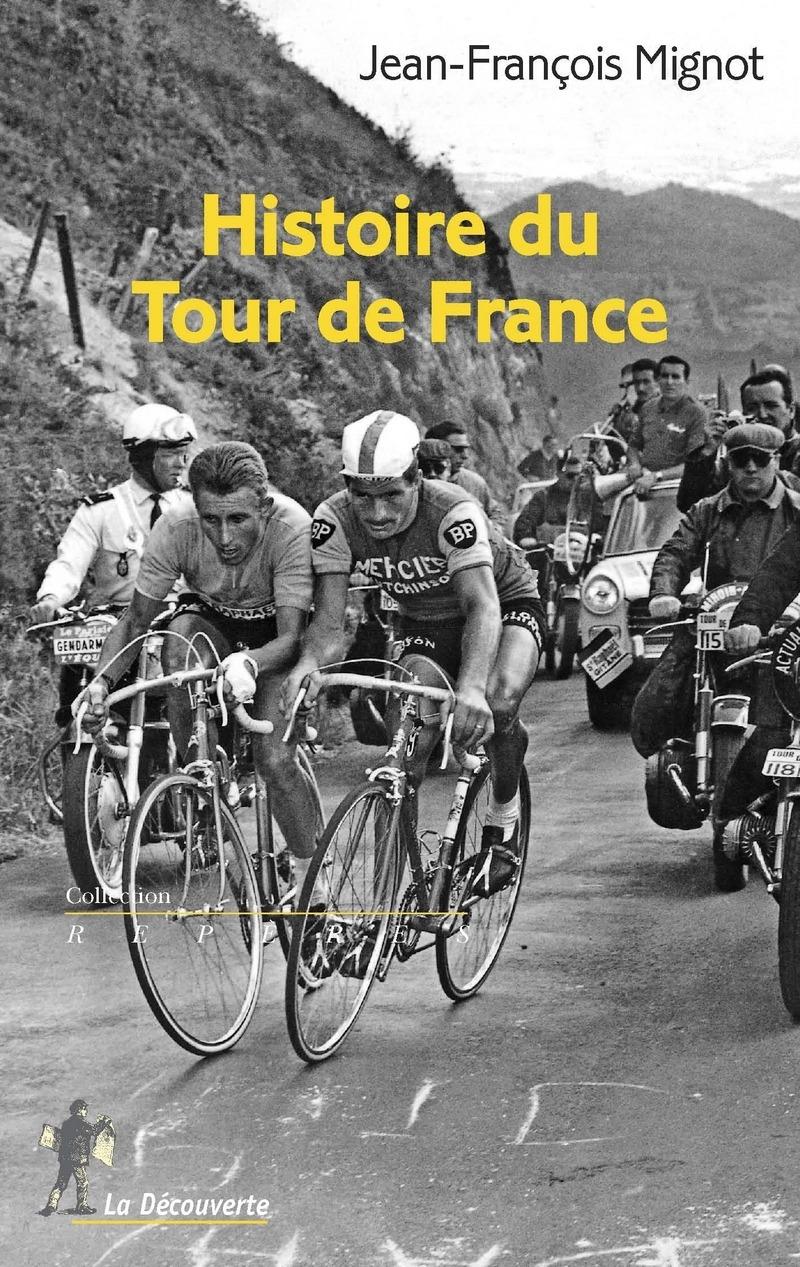 Histoire du Tour de France - Jean-François MIGNOT