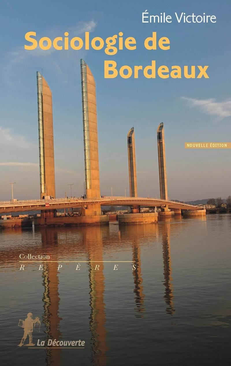 Sociologie de Bordeaux - Émile VICTOIRE