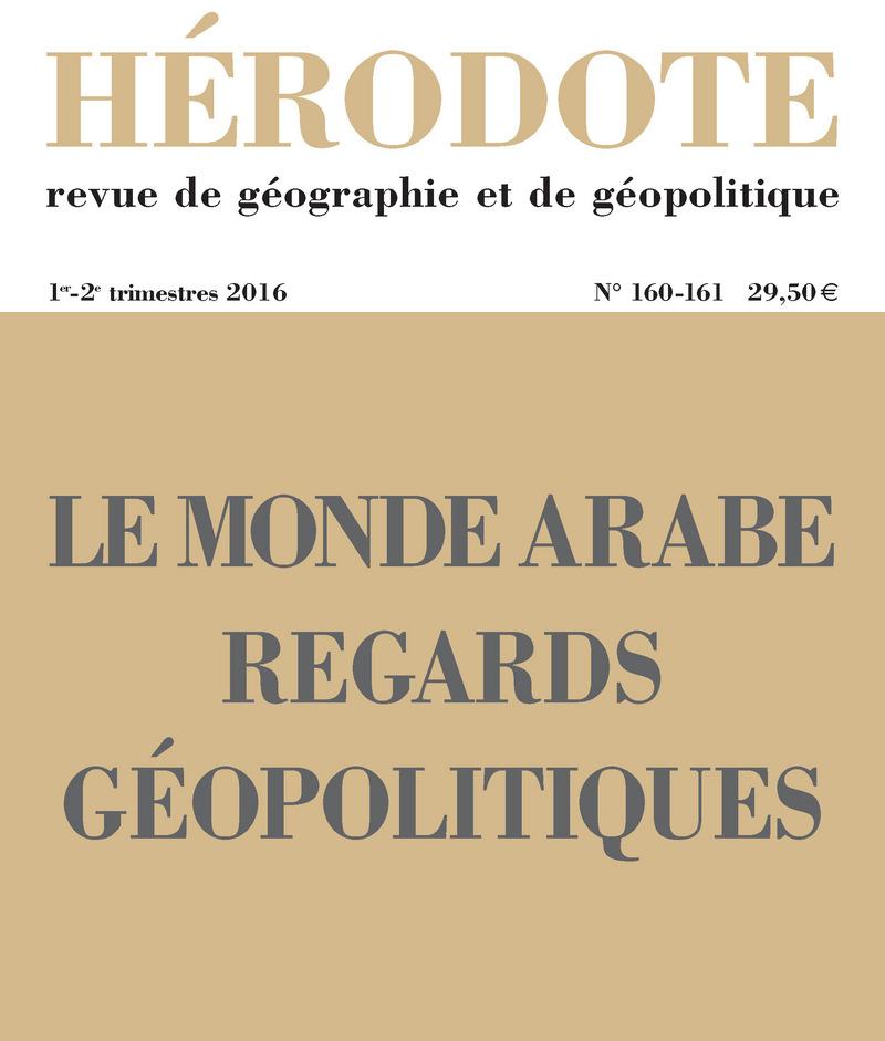 Le monde arabe, regards géopolitiques