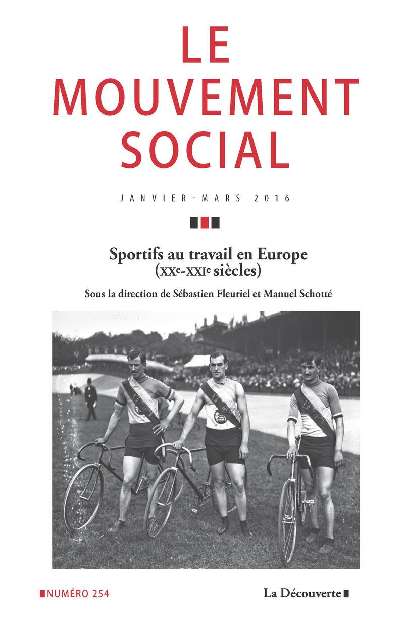 Sportifs au travail en Europe (XXe - XXIe siècles) -  REVUE LE MOUVEMENT SOCIAL
