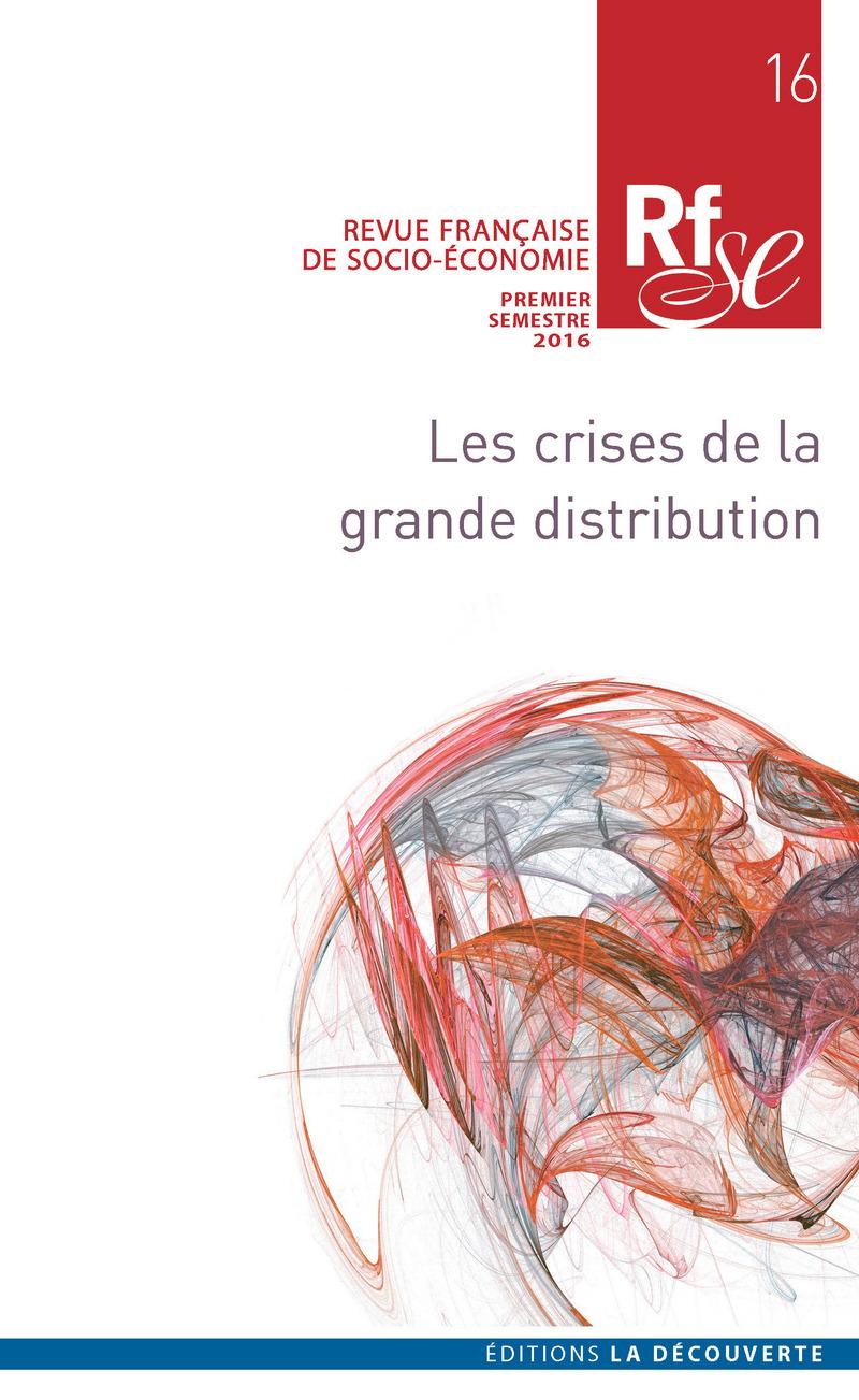 Les crises dans la grande distribution -  REVUE FRANÇAISE DE SOCIO-ÉCONOMIE