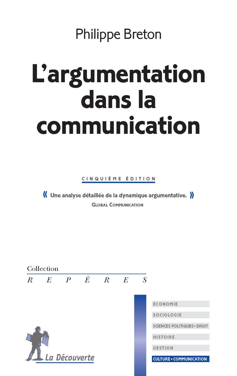 L'argumentation dans la communication - Philippe BRETON