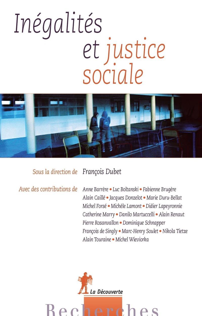 Inégalités et justice sociale - François DUBET