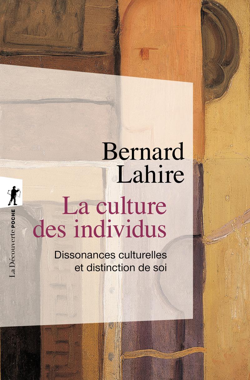 La culture des individus - Bernard LAHIRE