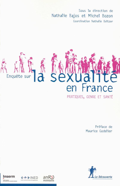 Enquête sur la sexualité en France - Nathalie BAJOS, Michel BOZON