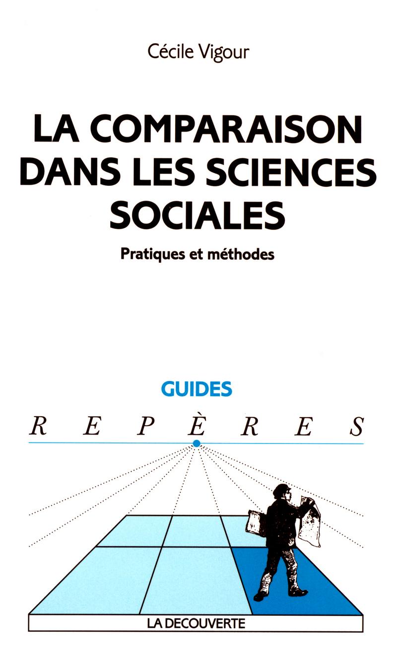 La comparaison dans les sciences sociales - Cécile VIGOUR