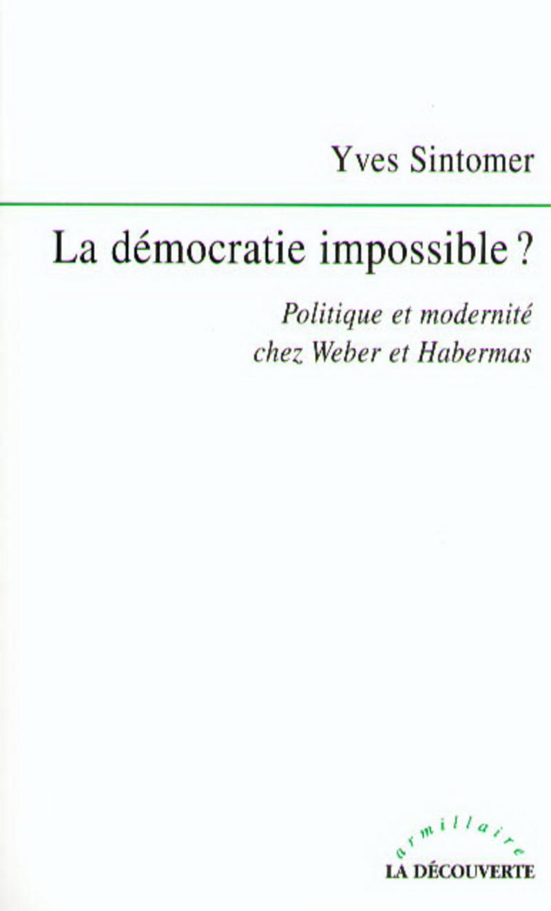 La démocratie impossible ? - Yves SINTOMER