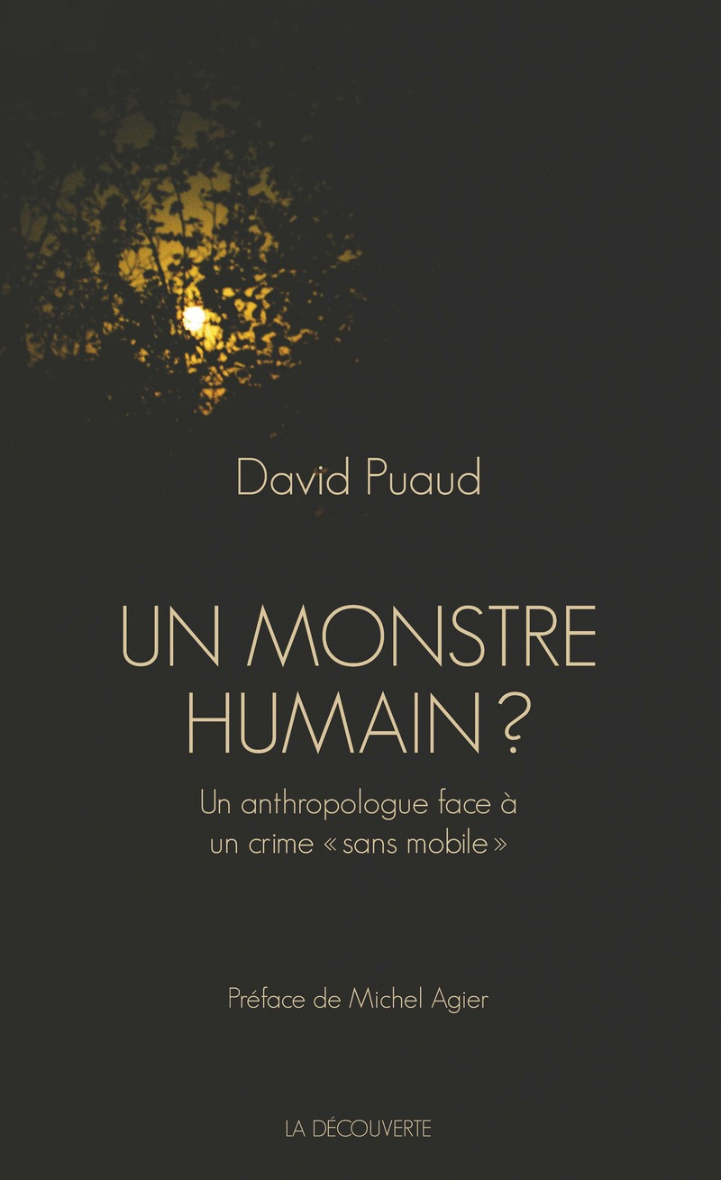 Un monstre humain ? - David PUAUD