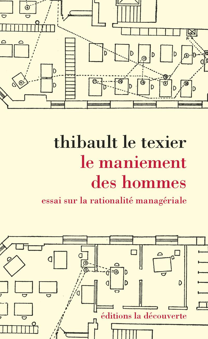 Le maniement des hommes - Thibault LE TEXIER