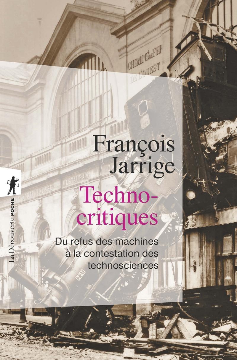 Technocritiques - François JARRIGE