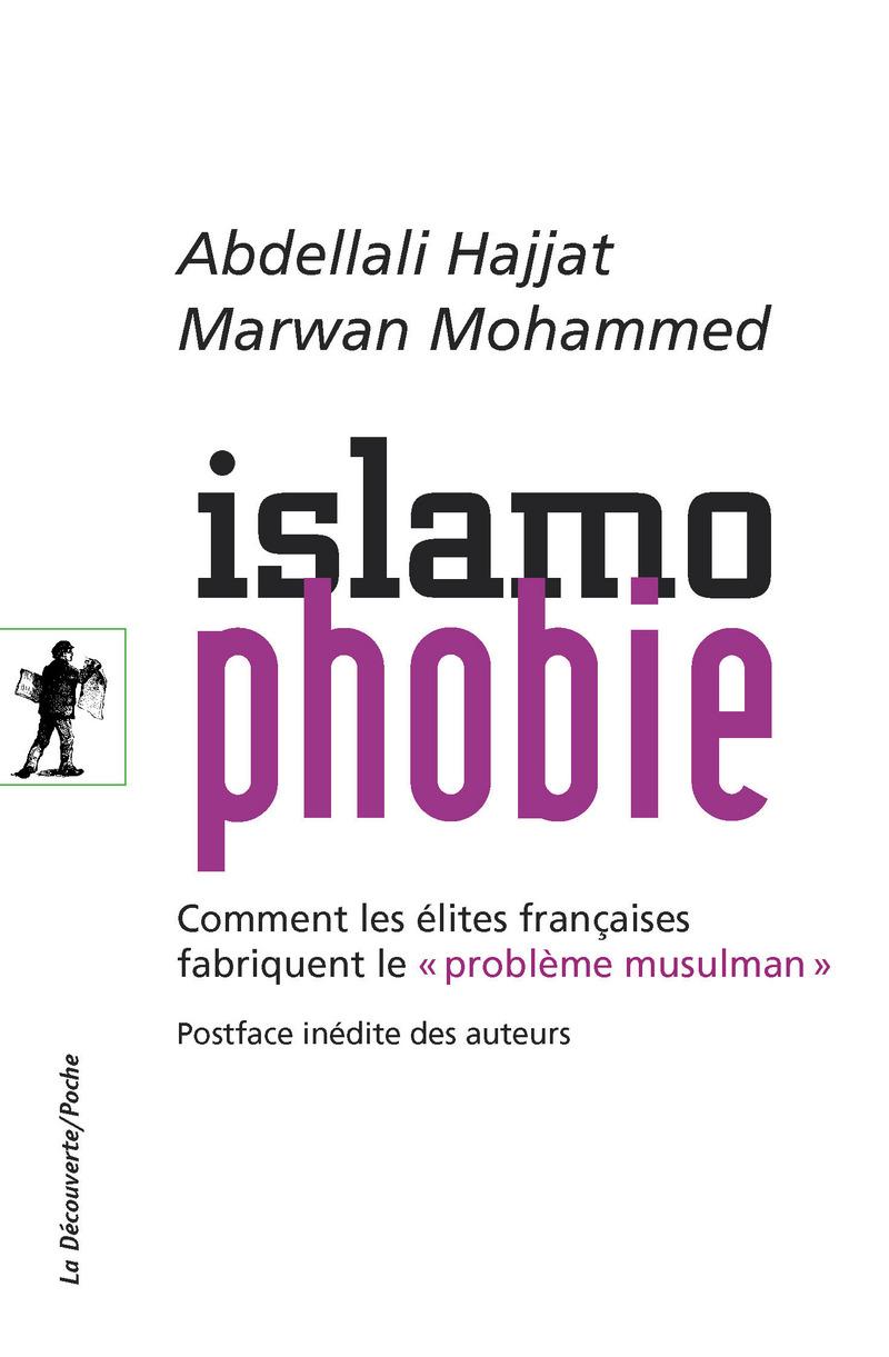Islamophobie - Abdellali HAJJAT, Marwan MOHAMMED