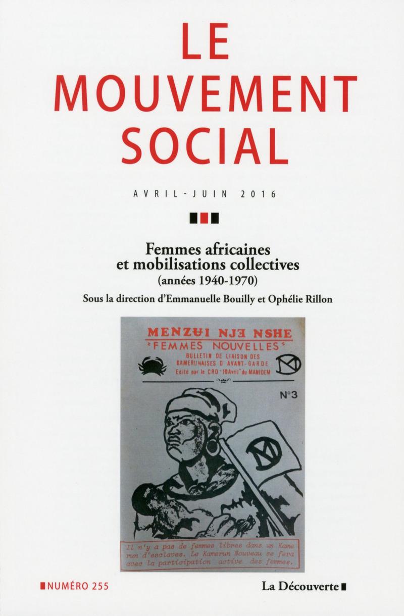 Femmes africaines et mobilisations collectives (1940-1970) -  REVUE LE MOUVEMENT SOCIAL