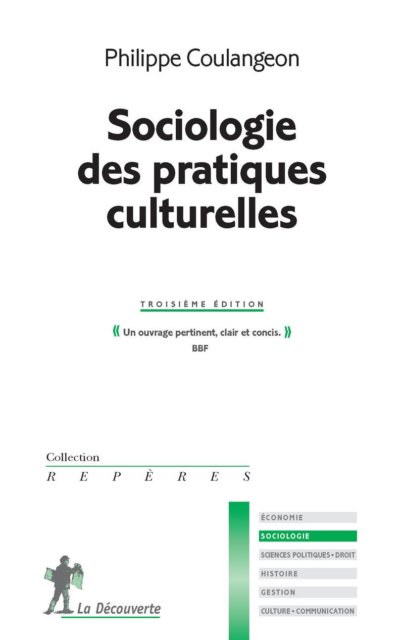Sociologie des pratiques culturelles - Philippe COULANGEON