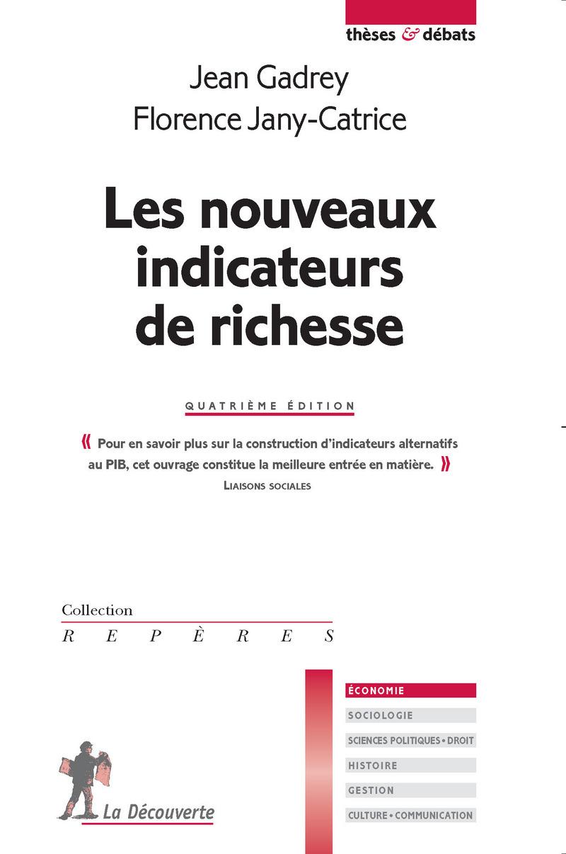 Les nouveaux indicateurs de richesse - Jean GADREY, Florence JANY-CATRICE