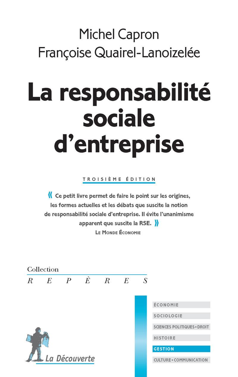 La responsabilité sociale d'entreprise - Michel CAPRON, Françoise QUAIREL-LANOIZELÉE