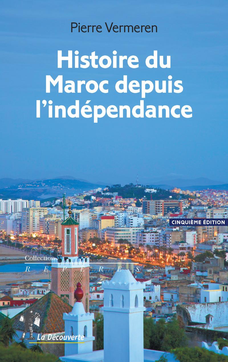 Histoire du Maroc depuis l\'indépendance