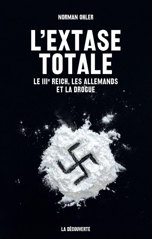 L'extase totale - Norman OHLER