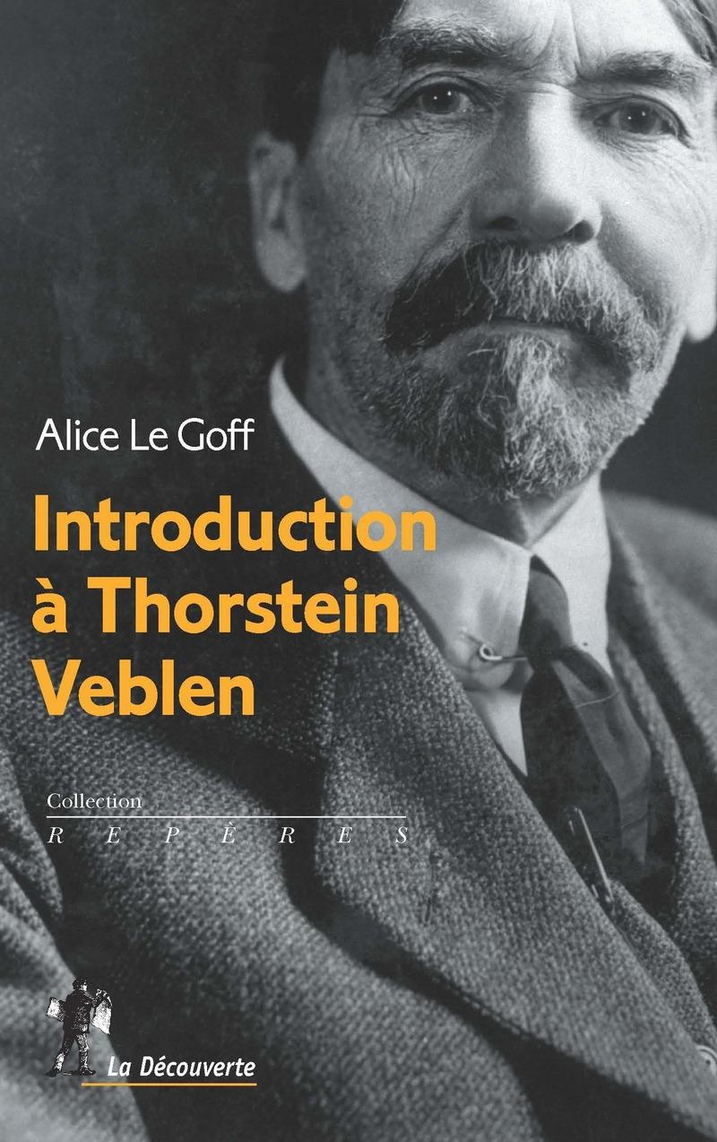Introduction à Thorstein Veblen - Alice LE GOFF