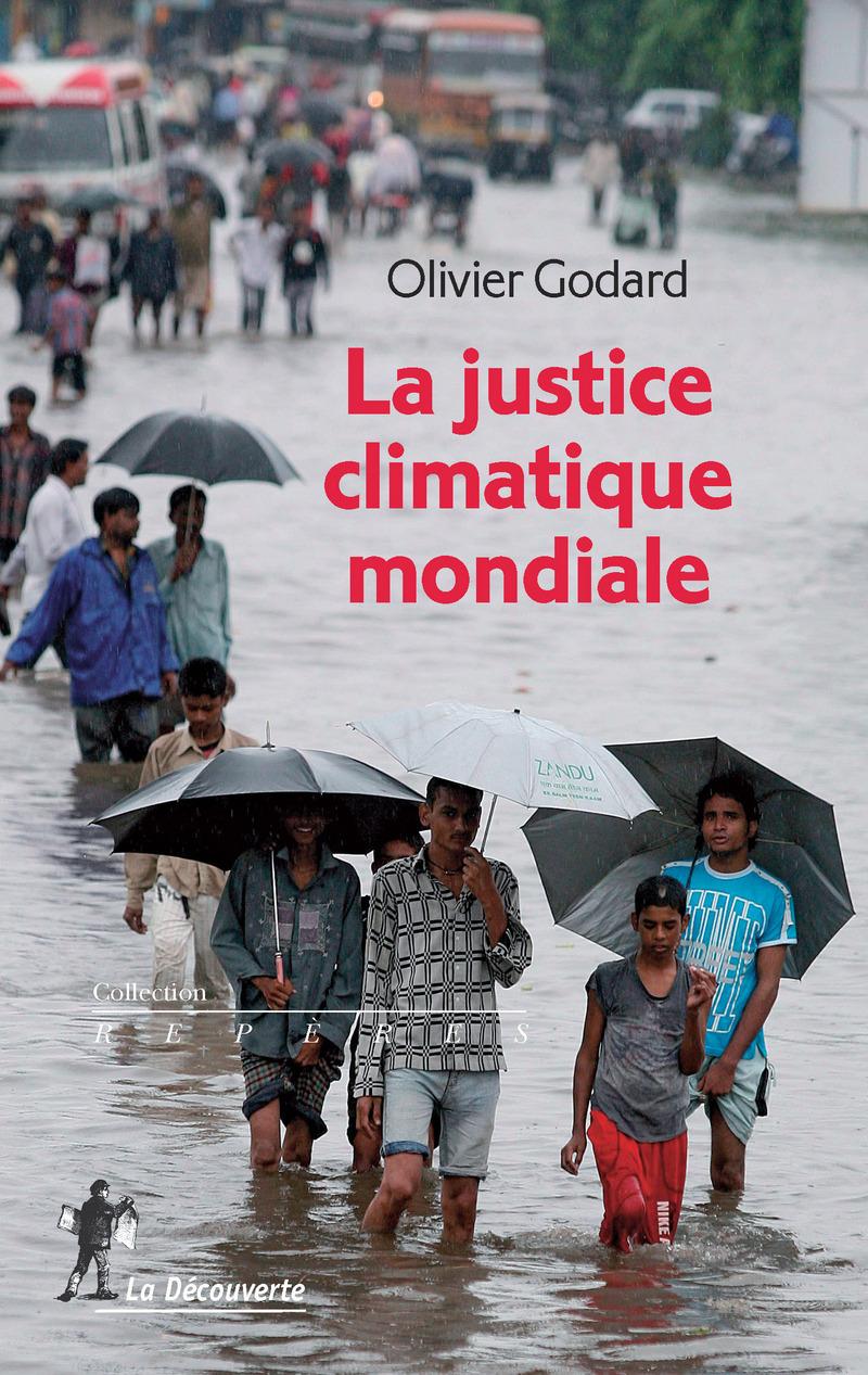 La justice climatique mondiale - Olivier GODARD