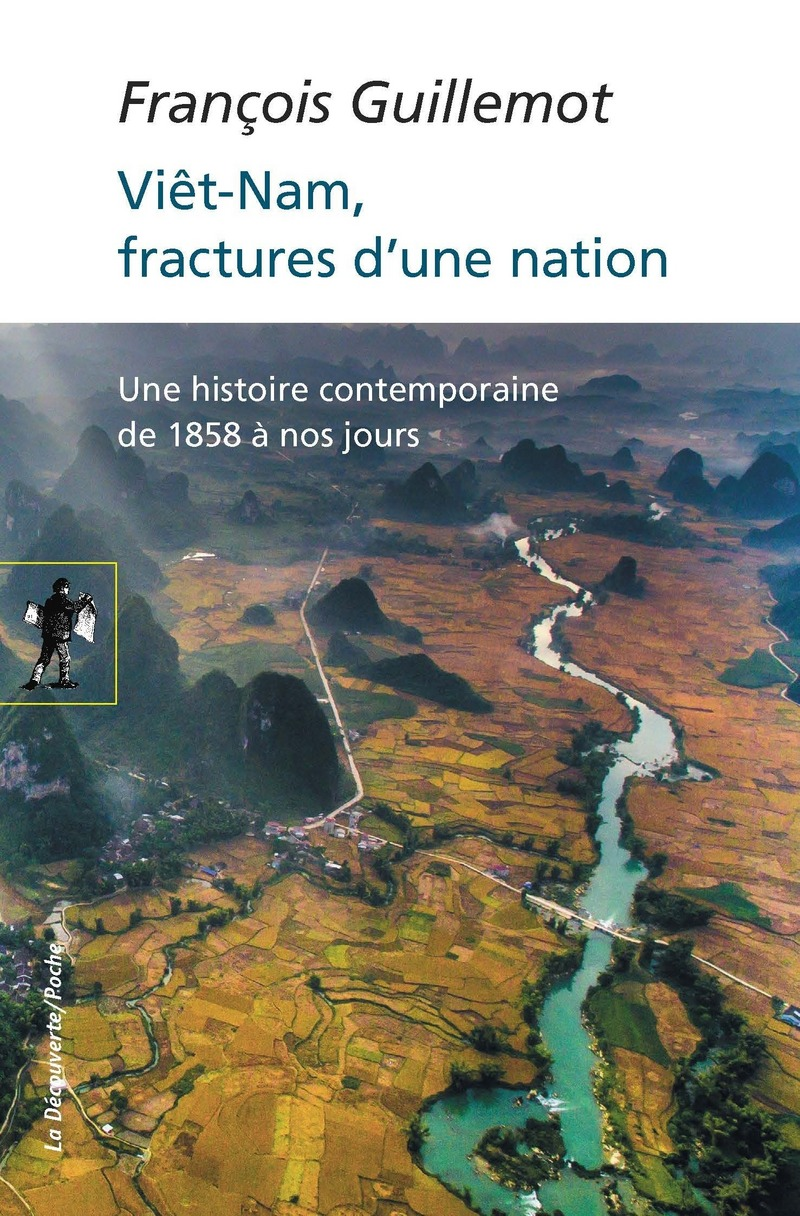 Viêt-Nam, fractures d'une nation - François GUILLEMOT