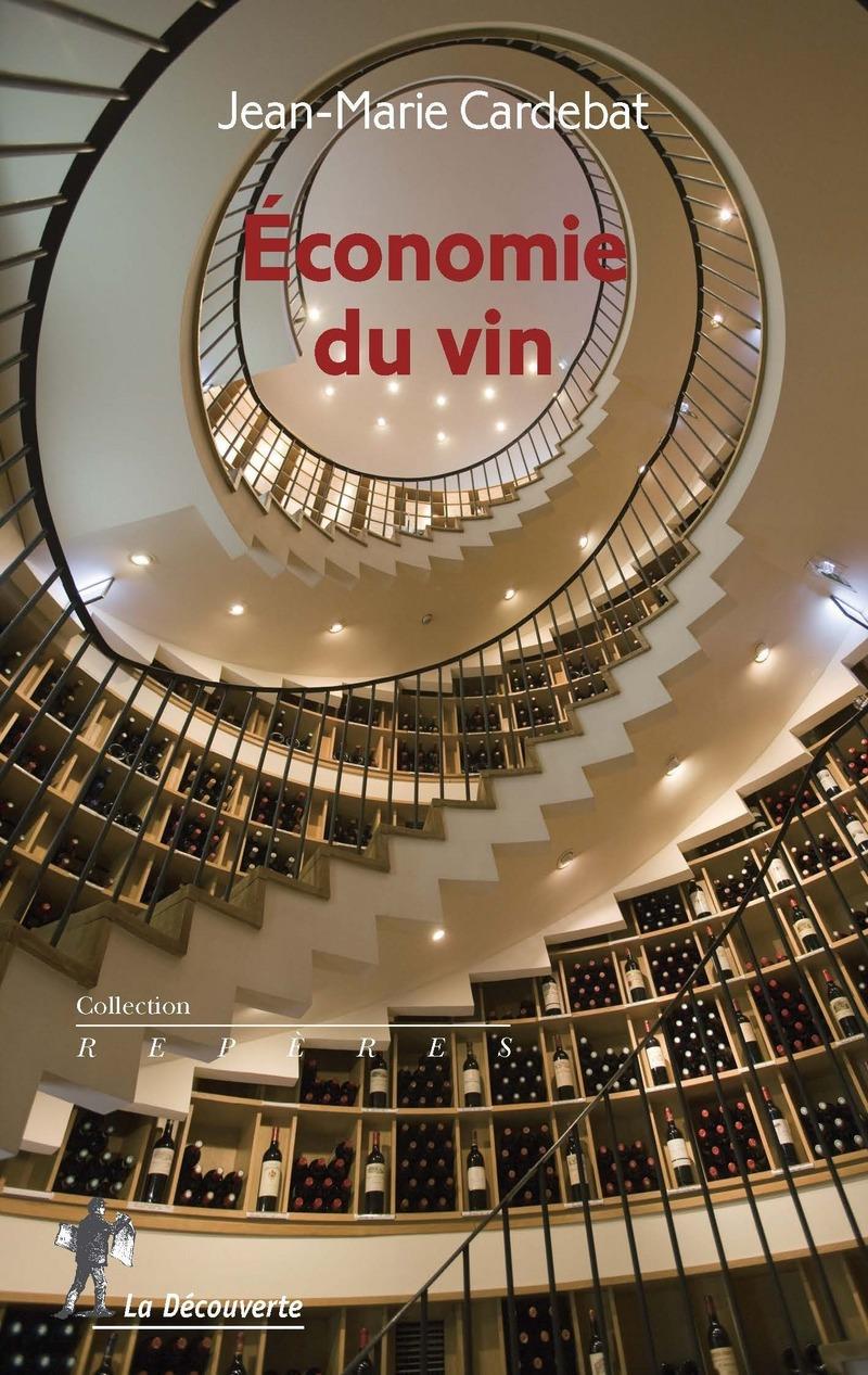 Économie du vin - Jean-Marie CARDEBAT