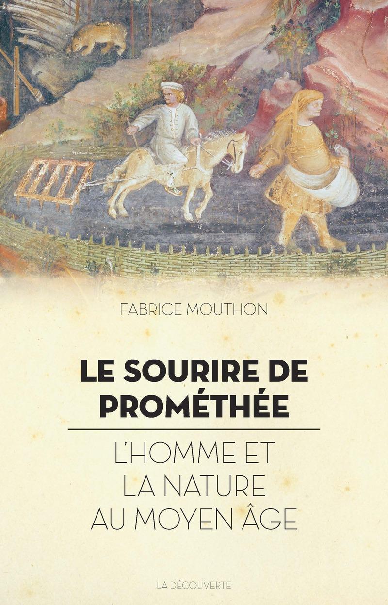 Le sourire de Prométhée - Fabrice MOUTHON