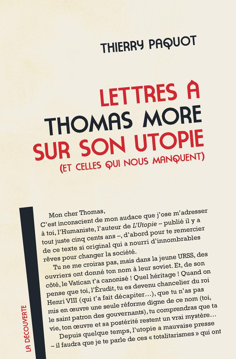 Lettres à Thomas More sur son utopie (et celles qui nous manquent) - Thierry PAQUOT