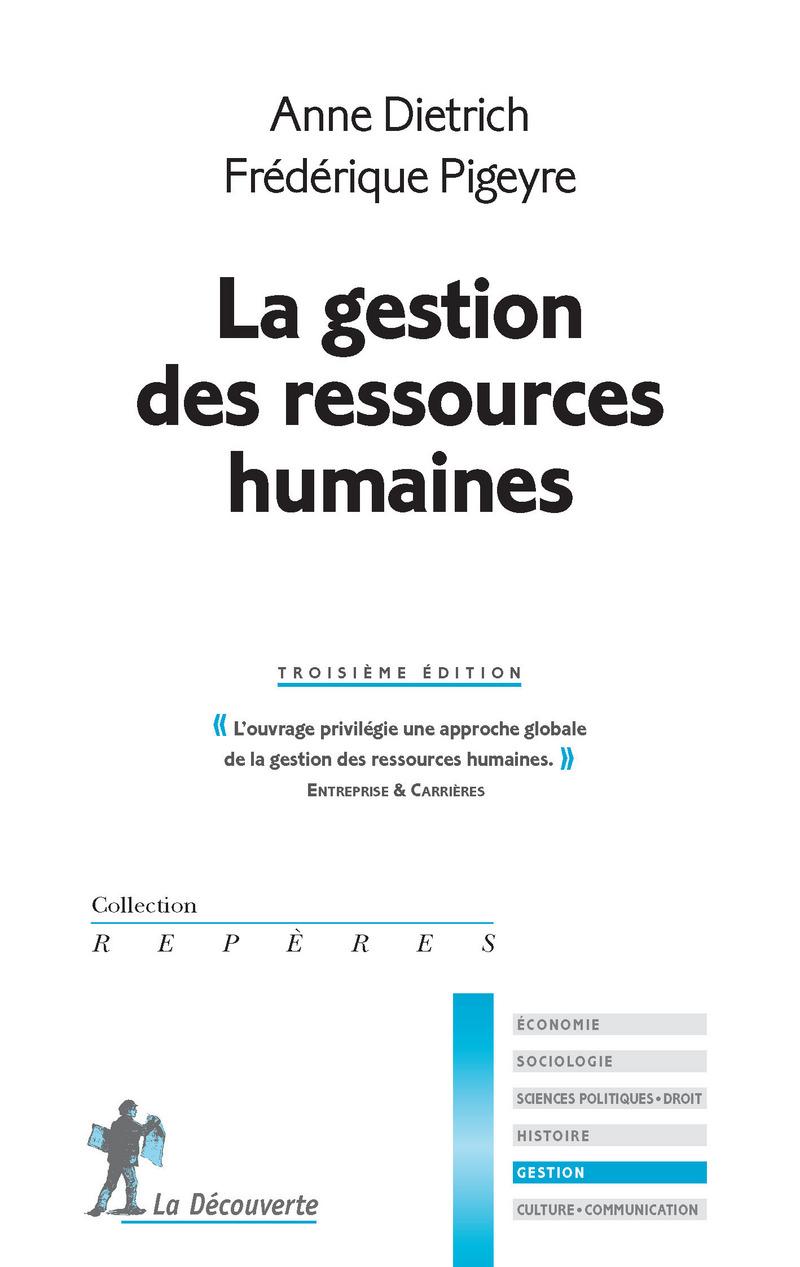 La gestion des ressources humaines - Anne DIETRICH, Frédérique PIGEYRE